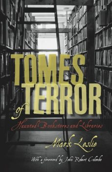 Tomes of Terror, Mark Leslie