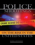 Police Shootings On the Rise In the United States, Bill Stonehem