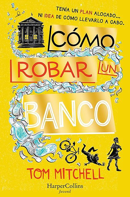 Cómo robar un banco, Tom Mitchell