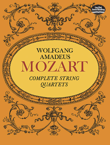 Complete String Quartets, Wolfgang Amadeus Mozart
