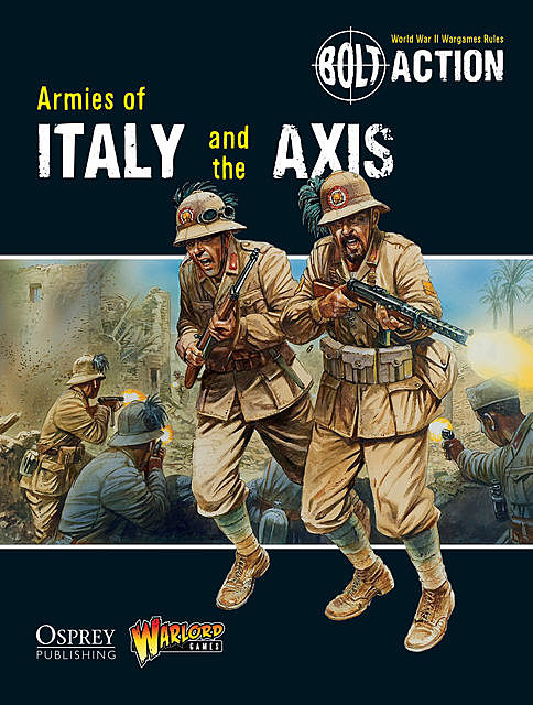 Bolt Action: Armies of Italy and the Axis, Warlord Games