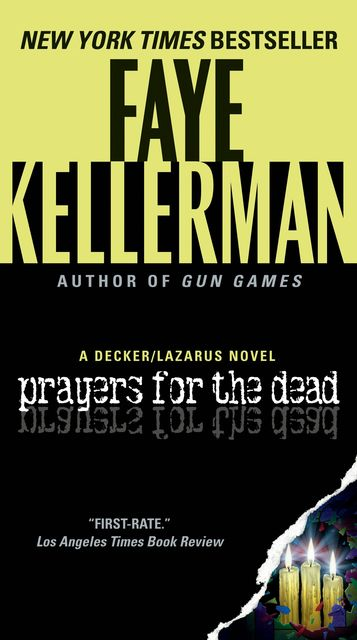 Prayers for the Dead, Faye Kellerman