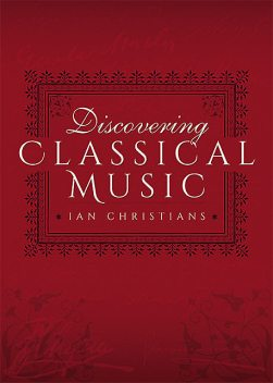 Discovering Classical Music, Ian Christians, Sir Charles Groves CBE