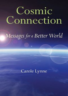 Cosmic Connection, Carole Lynne