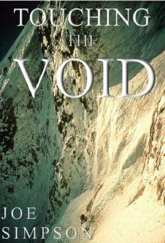 Touching the Void, Joe Simpson, Tony Colwell, Chris Bonington
