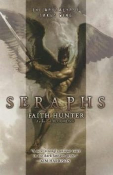 Seraphs, Faith Hunter