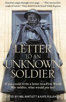 Letter To An Unknown Soldier, Kate Pullinger, Neil Bartlett