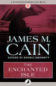 The Enchanted Isle, James Cain