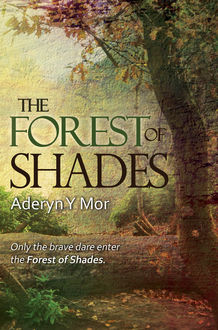 The Forest of Shades, Aderyn y Mor