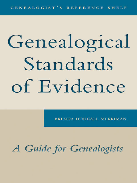 Genealogical Standards of Evidence, Brenda Dougall Merriman