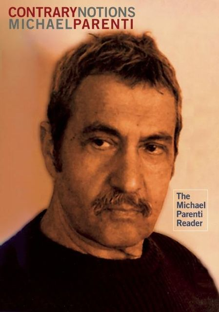 Contrary Notions, Michael Parenti
