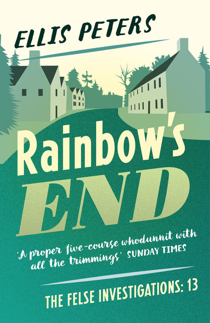 Rainbow's End, Ellis Peters