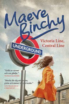 Victoria line, Central line, Maeve Binchy