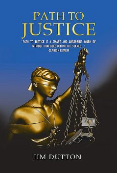 Path to Justice, Jim Dutton