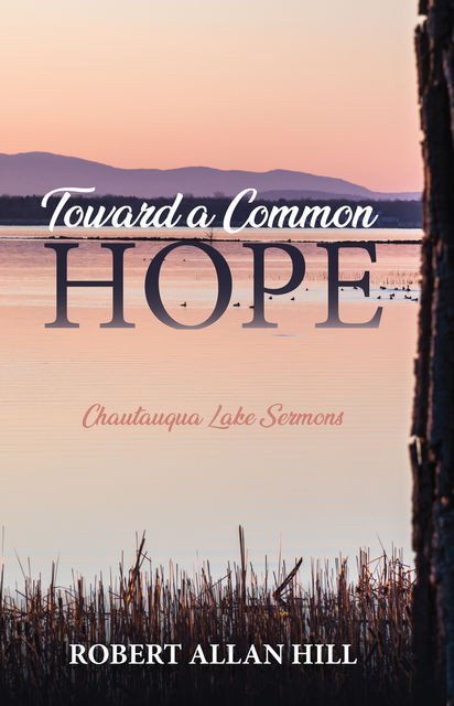 Toward a Common Hope, Robert Hill