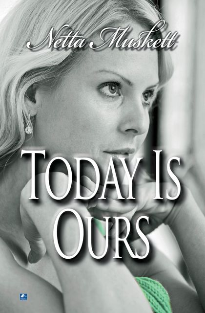 Today Is Ours, Netta Muskett