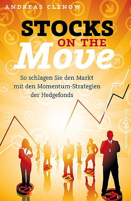 Stocks on the Move, Andreas Clenow