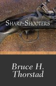 Sharp-Shooters, Bruce Thorstad