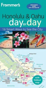 Frommer's Honolulu and Oahu day by day, Jeanette Foster