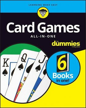 Card Games All-In-One For Dummies, Consumer Dummies, Lou Krieger, Barry Rigal, Richard D.Harroch, Mark Harlan, Chris Derossi