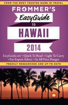 Frommer's EasyGuide to Hawaii 2014, Jeanette Foster