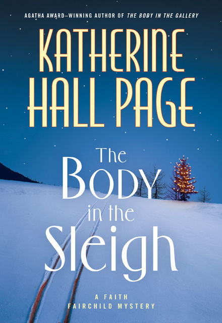 The Body in the Sleigh, Katherine Hall Page