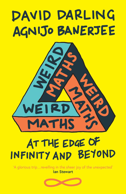 Weird Maths, David Darling, Agnijo Banerjee