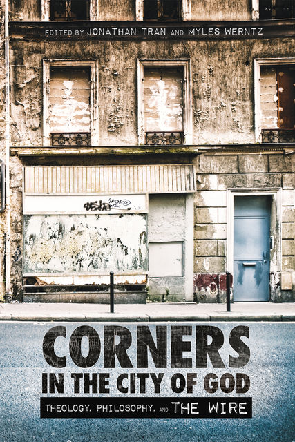 Corners in the City of God, Jonathan Tran