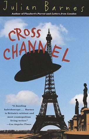 Cross Channel, Julian Barnes