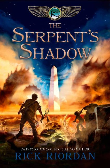 The Serpent's Shadow (The Kane Chronicles, Book Three), Rick Riordan