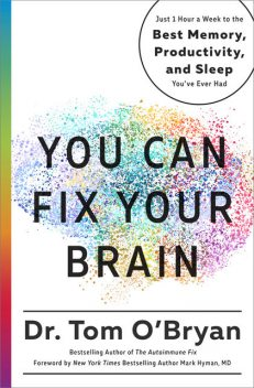 You Can Fix Your Brain, Mark Hyman, Tom O'Bryan