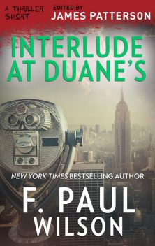 Interlude at Duane's, F.Paul Wilson