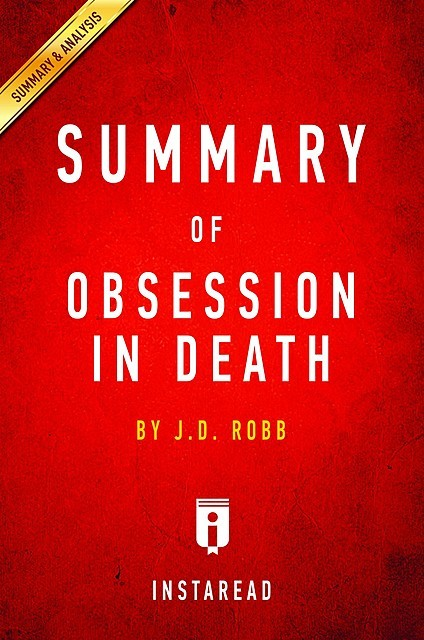 Obsession in Death by J.D. Robb | Summary & Analysis, EXPRESS READS