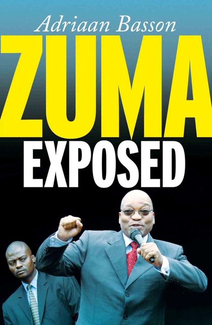Zuma Exposed, Adriaan Basson