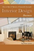 How to Open & Operate a Financially Successful Interior Design Business, Diane Leone