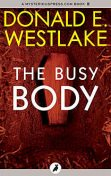 The Busy Body, Donald E Westlake