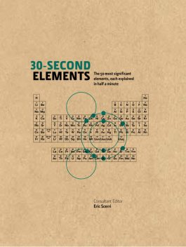 30-Second Elements, Eric Scerri