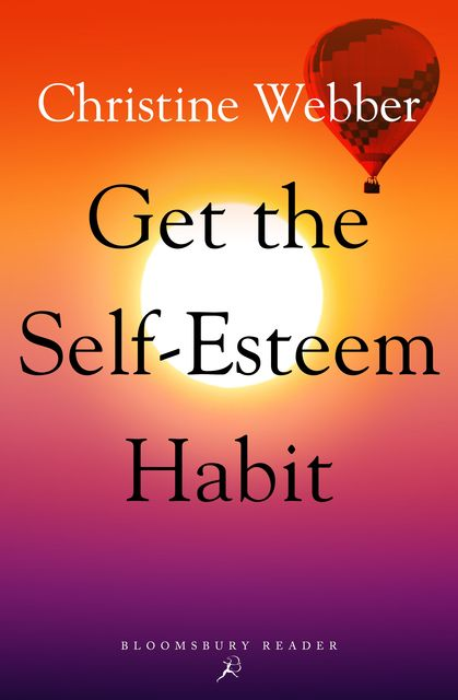 Get the Self-Esteem Habit, Christine Webber