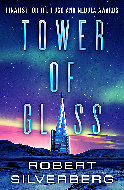 Tower of Glass, Robert Silverberg