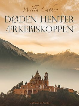 Døden henter ærkebiskoppen, Willa Cather
