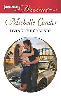 Living the Charade, Michelle Conder