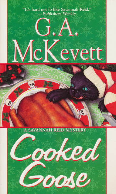 Cooked Goose, G.A. McKevett