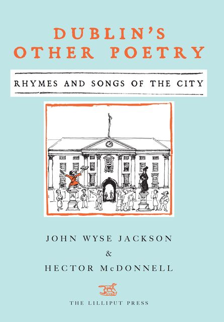Dublin's Other Poetry, Hector McDonnell, John Wyse Jackson