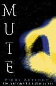 Mute, Piers Anthony