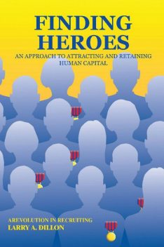 Finding Heroes, Larry Dillon