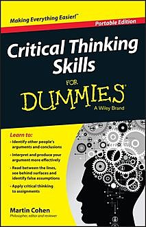 Critical Thinking Skills For Dummies, Martin Cohen