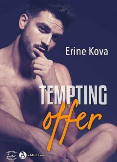 Tempting Offer, Erine KOVA