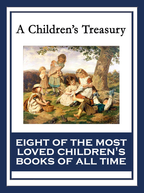 A Children's Treasury, Lyman Frank Baum
