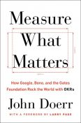 Measure What Matters, Larry Page, John Doerr