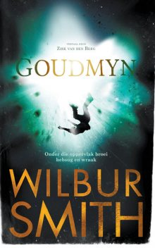 Goudmyn, Wilbur Smith